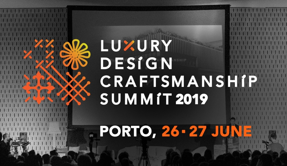Celebrating-Craftsmanship-The-Luxury-DesignCraftsmanship-Summit-2019 FT luxury design Celebrating Craftsmanship: The Luxury Design+Craftsmanship Summit 2019 Celebrating Craftsmanship The Luxury DesignCraftsmanship Summit 2019 FT